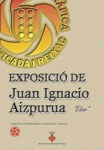 Juan Ignacio Aizpuruaren argazki erakusketa Montcada I Rexach