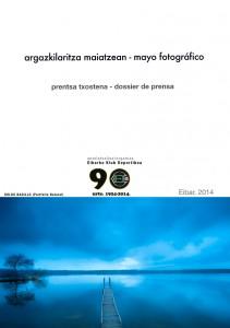 Argazkilaritza maiatzean – Mayo fotográfico PRENTSA TXOSTENA – DOSSIER DE PRENSA