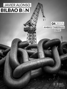 Argazki erakusketak Eibarren. 2015ko APIRILA. Exposiciones fotográficas en Eibar. Abril de 2015.
